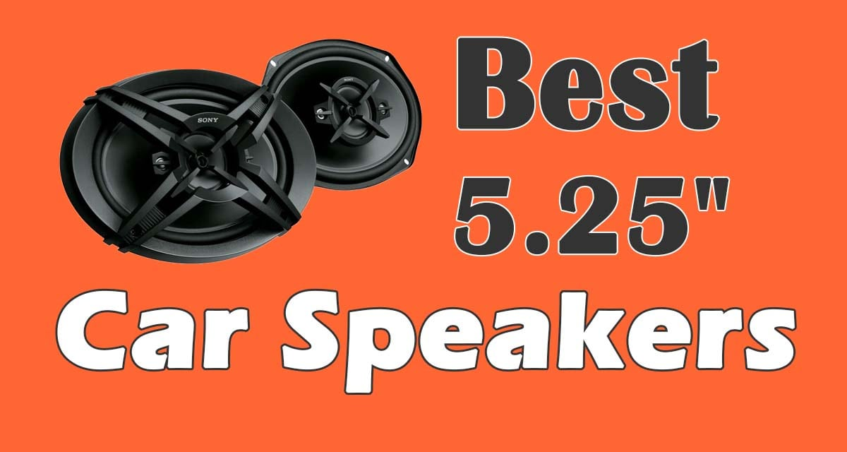 """The Best 5.25"""" Car Speakers For The Money"""