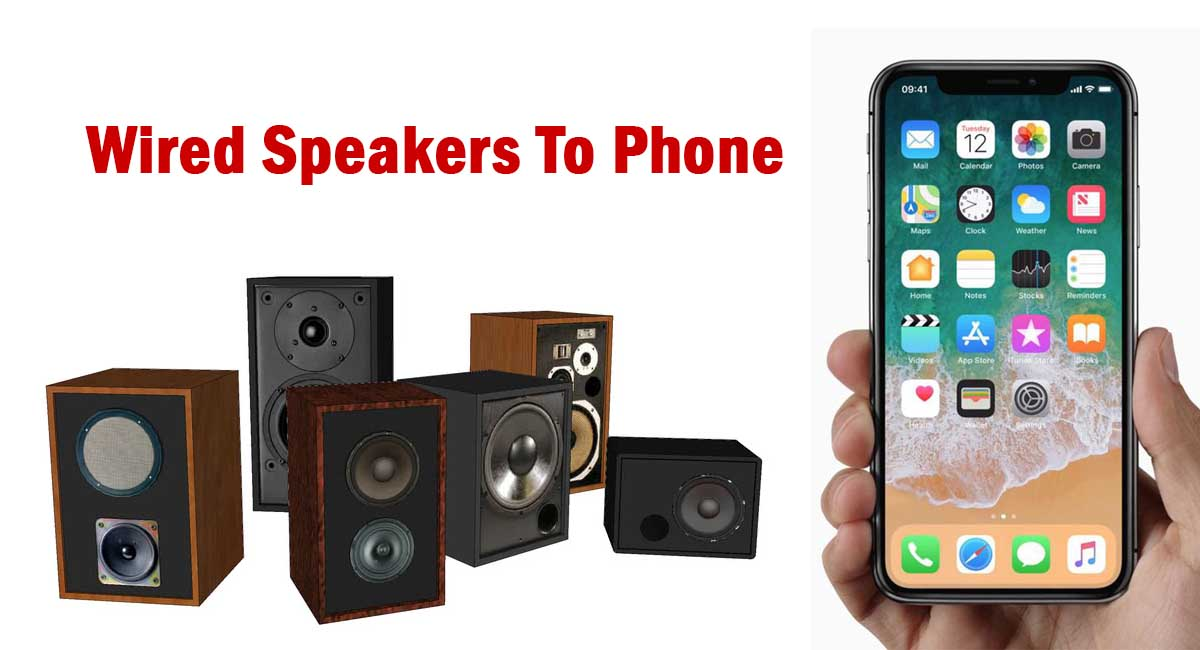 How To Connect Wired Speakers To Phone