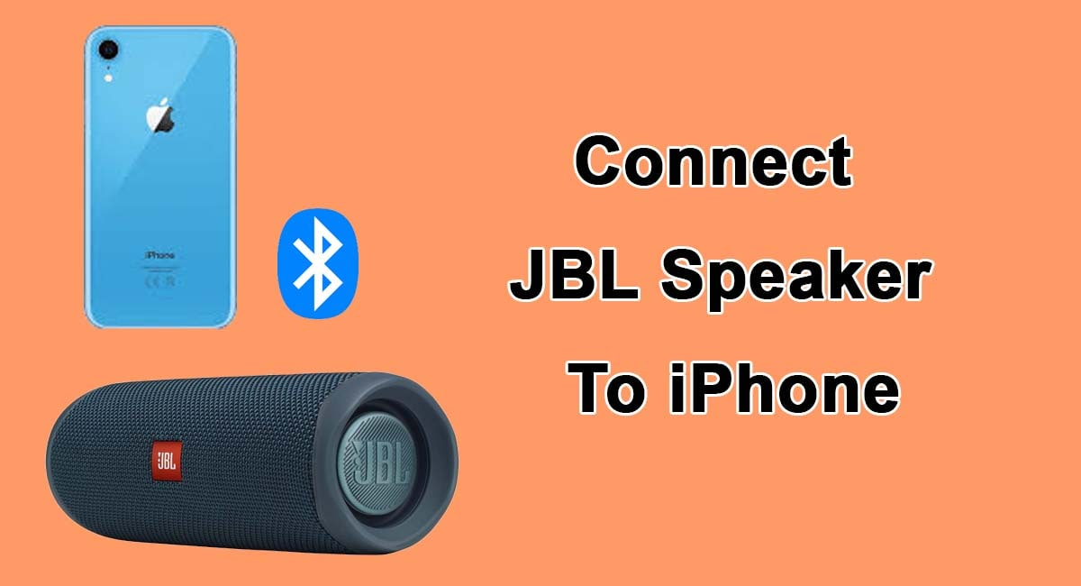 Connect JBL Speakers To iPhone
