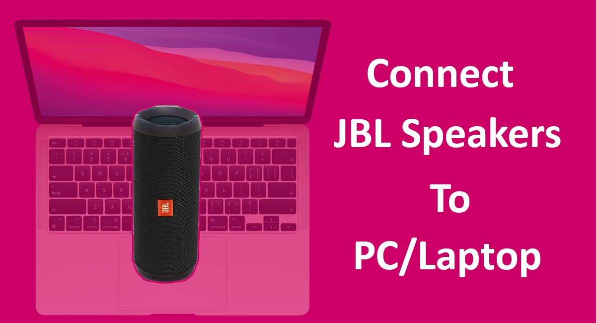 How To Connect JBL Speakers To Computer and laptop