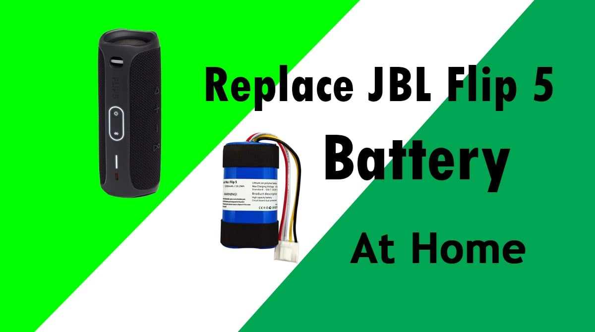 How to Replace JBL Flip 5 Battery