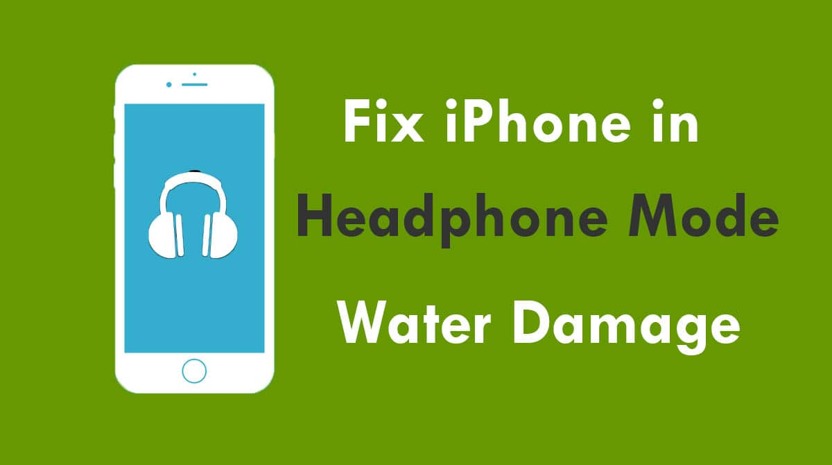 iPhone Thinks Headphones Are Plugged In Water Damage